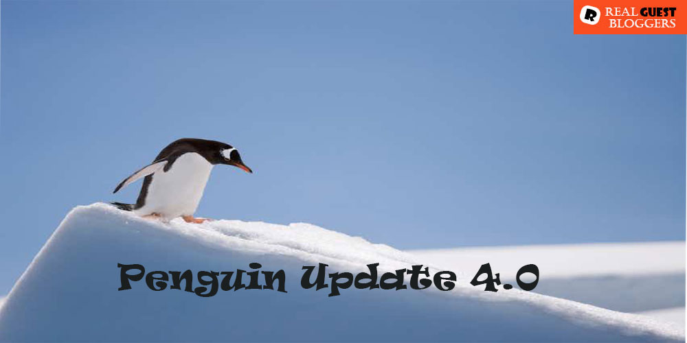How Guest Bloggers are affected by recent Penguin Update 4.0