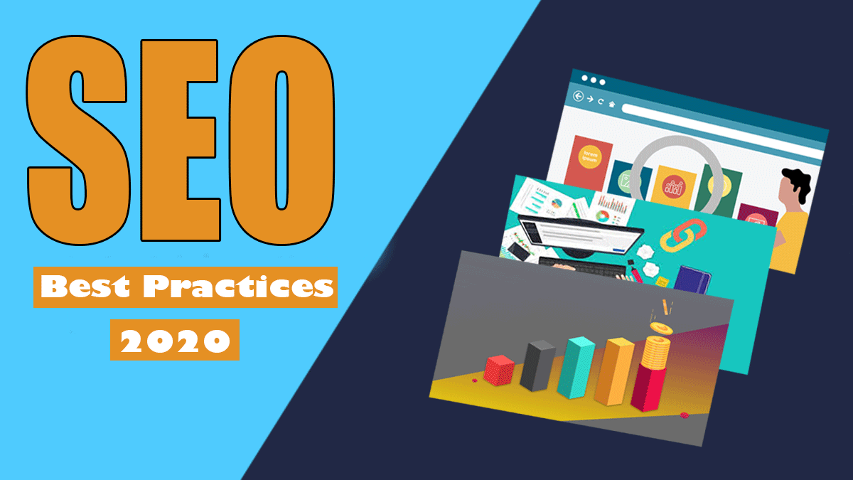 10 SEO Best Practices to Improve your Website Rankings in 2020